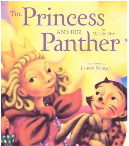 "The cover of the book, ""The Princess and her Panther"" by Wendy Orr, Illustrated by Lauren Stringer"